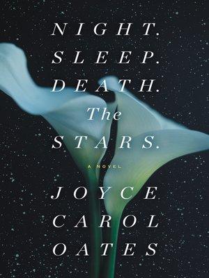 cover image of Night. Sleep. Death. the Stars.