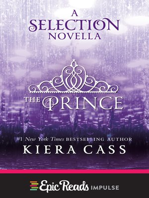 The Prince By Kiera Cass Overdrive Rakuten Overdrive Ebooks