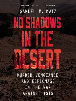 cover image of No Shadows in the Desert