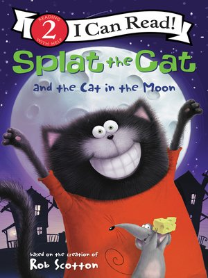 cover image of Splat the Cat and the Cat in the Moon