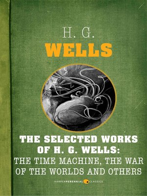 cover image of The Selected Works of H.G. Wells