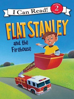 cover image of Flat Stanley and the Firehouse