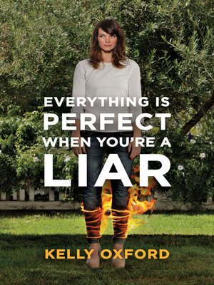 cover image of Everything Is Perfect When You're a Liar