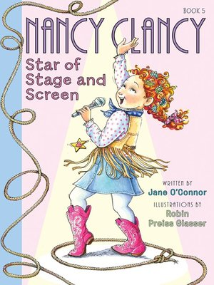 cover image of Nancy Clancy, Star of Stage and Screen