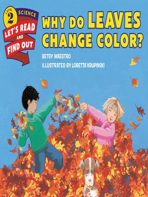 cover image of Why Do Leaves Change Color?