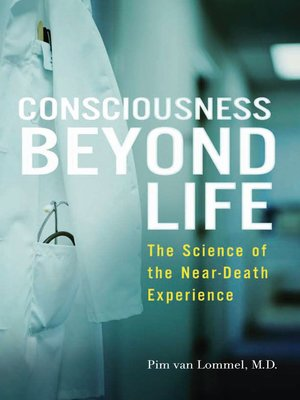 cover image of Consciousness Beyond Life