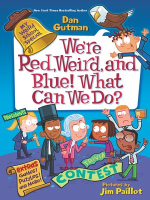 cover image of We're Red, Weird, and Blue! What Can We Do?