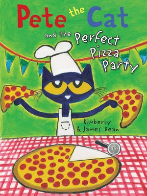 cover image of Pete the Cat and the Perfect Pizza Party