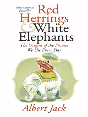 cover image of Red Herrings and White Elephants