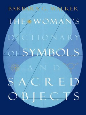 cover image of The Woman's Dictionary of Symbols and Sacred Objects