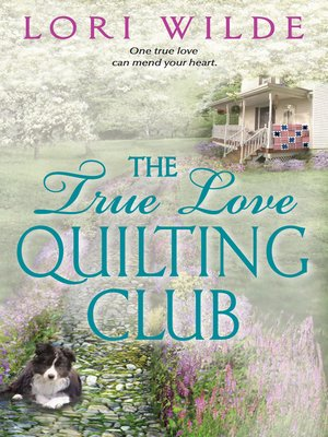 cover image of The True Love Quilting Club