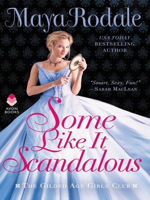 cover image of Some Like It Scandalous