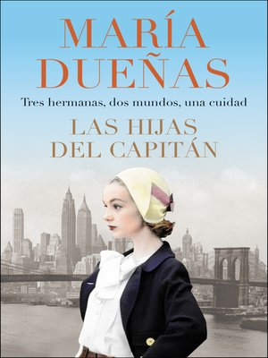 cover image of The Captain's Daughters \ Las hijas del Capitan (Spanish edition)
