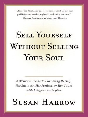 cover image of Sell Yourself Without Selling Your Soul