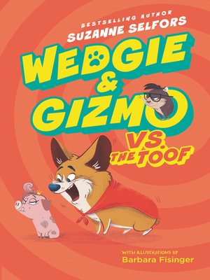 cover image of Wedgie & Gizmo vs. the Toof