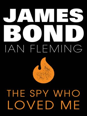 cover image of The Spy Who Loved Me