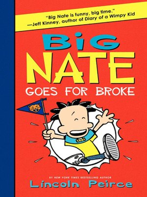 cover image of Big Nate Goes for Broke