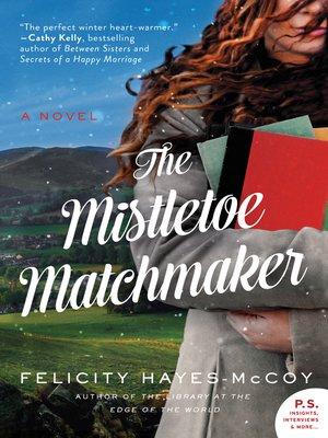 cover image of The Mistletoe Matchmaker
