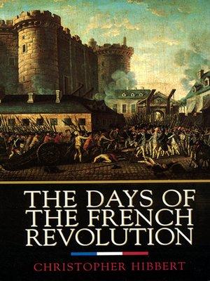 cover image of The Days of the French Revolution