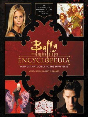 cover image of Buffy the Vampire Slayer Encyclopedia
