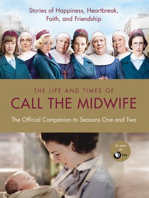 cover image of The Life and Times of Call the Midwife