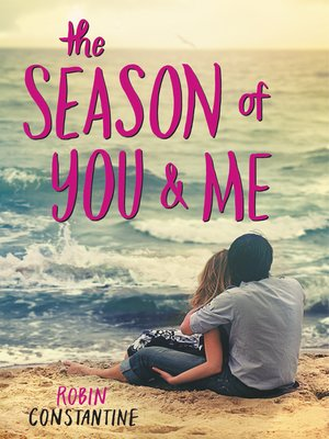 cover image of The Season of You & Me