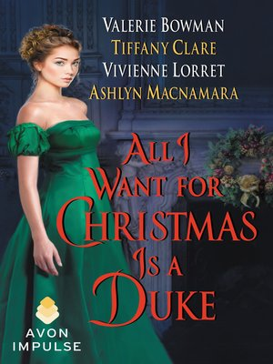 cover image of All I Want for Christmas Is a Duke