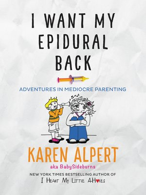 cover image of I Want My Epidural Back