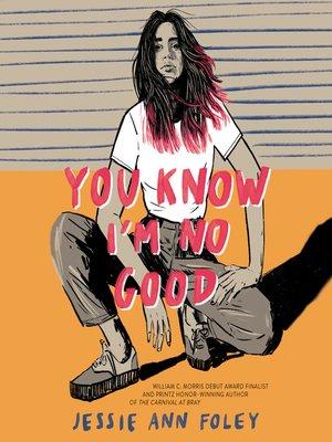 cover image of You Know I'm No Good