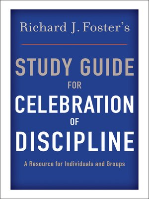 "cover image of Richard J. Foster's Study Guide for ""Celebration of Discipline"""