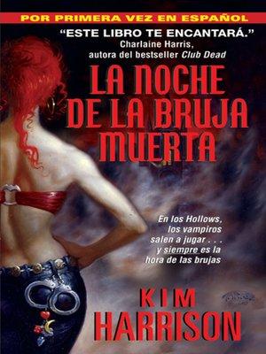 cover image of La Noche de la Bruja Muerta
