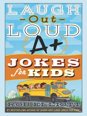 cover image of Laugh-Out-Loud A+ Jokes for Kids