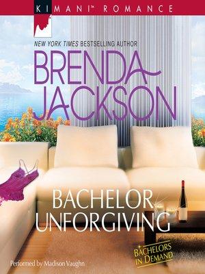 cover image of Bachelor Unforgiving