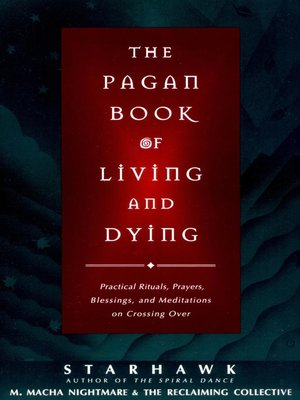 cover image of The Pagan Book of Living and Dying