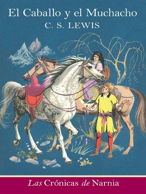 cover image of El caballo y el muchacho