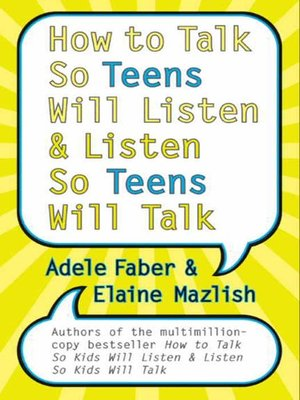 cover image of How to Talk So Teens Will Listen & Listen So Teens Will Talk