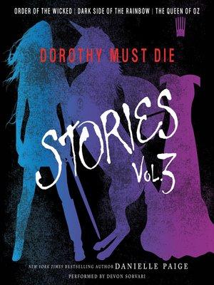 cover image of Dorothy Must Die Stories, Volume 3