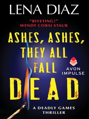 cover image of Ashes, Ashes, They All Fall Dead