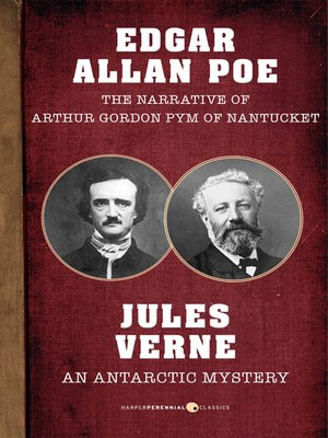 cover image of The Narrative of Arthur Gordon Pym of Nantucket and an Antarctic Mystery
