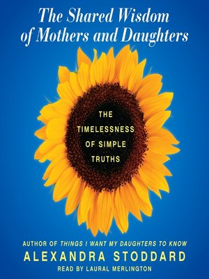 cover image of The Shared Wisdom of Mothers and Daughters