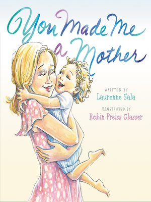cover image of You Made Me a Mother