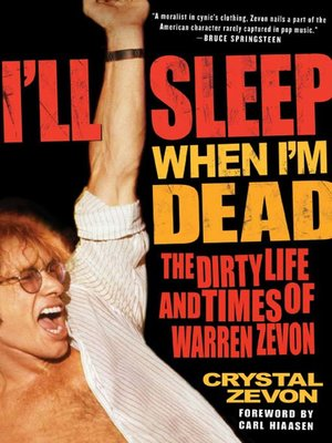 cover image of I'll Sleep When I'm Dead