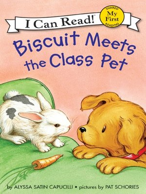 cover image of Biscuit Meets the Class Pet