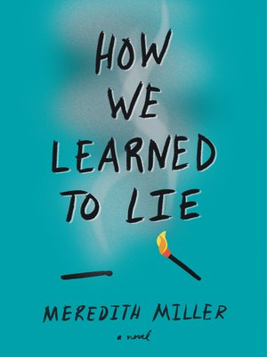 cover image of How We Learned to Lie