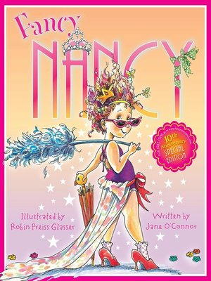 cover image of Fancy Nancy 10th Anniversary Edition