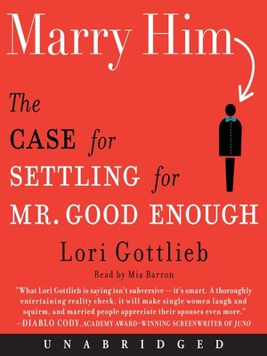 Marry Him By Lori Gottlieb 183 Overdrive Rakuten Overdrive border=