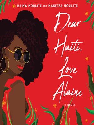 cover image of Dear Haiti, Love Alaine