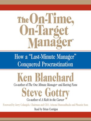 Ken blanchard overdrive rakuten overdrive ebooks audiobooks cover image of the on time on target manager fandeluxe Image collections