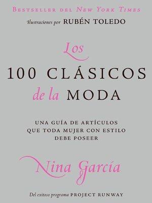 cover image of Los 100 clasicos de la moda