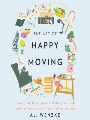 cover image of The Art of Happy Moving